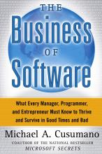 """The Business of Software: What Every Manager, Programmer and Entrepreneur Most Know to Thrive and """