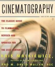 """Cinematography: The Classic Guide to Filmmaking,Revised and Updated """