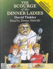 The Scourge of the Dinner Ladies: Complete & Unabridged