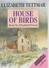 House of Birds: Complete & Unabridged