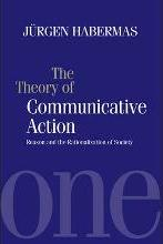 The Theory of Communicative Action: Reason and the Rationalization of Society v.1