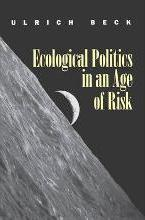 Ecological Politics in an Age of Risk