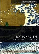 Nationalism - Theory, Ideology, History 2E