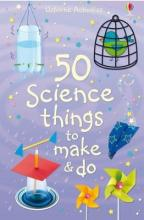 50 Science Things to Make and Do Spiral Bound