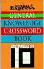 """Sunday Express"" General Knowledge Crossword Book: v. 10"