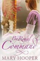 By Royal Command: Bk. 2