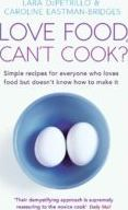 Love Food, Can't Cook?