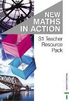 New Maths in Action: Teacher Resource Pack S1/1 & S1/2