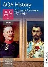 AQA History AS: Unit 1 - Russia and Germany, 1871-1914