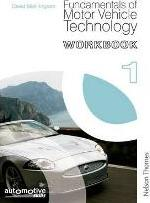 Fundamentals of Motor Vehicle Technology Workbook 1