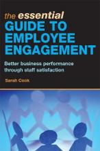 The Essential Guide to Employee Engagement