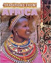 Cultural Journeys: Traditions From Africa