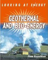 Looking At Energy: Geothermal and Bio-Energy