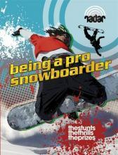 Top Jobs: Being a Pro Snowboarder
