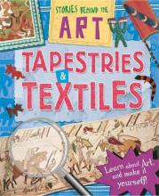 Stories In Art: Tapestries and Textiles