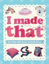 The Kids' Big Book of Crafts Ideas