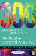 300 Questions and Answers in Medical and General Nursing for Veterinary Nurses