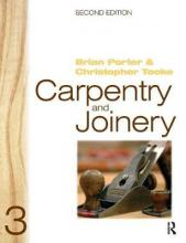 Carpentry and Joinery: Volume 3