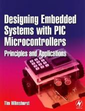 Designing Embedded Systems with PIC Microcontrollers
