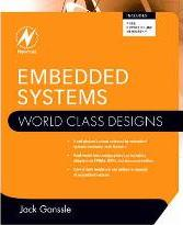 Embedded Systems: World Class Designs