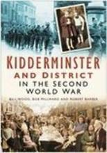 Kidderminster and District in the Second World War