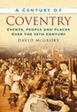 A Century of Coventry