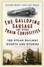 The Galloping Sausage and Other Train Curiosities