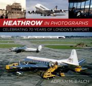 Heathrow in Photographs