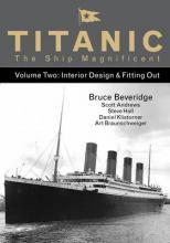 Titanic the Ship Magnificent: Volume 2