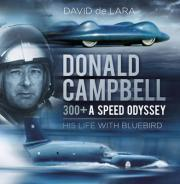 Donald Campbell - 300+ A Speed Odyssey