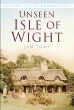 Unseen Isle of Wight