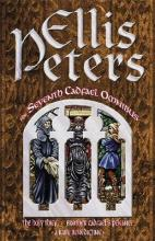 The Seventh Cadfael Omnibus: Holy Thief, Brother Cadfael's Penance, AND A Rare Benedictine