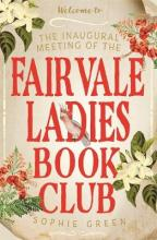 The Inaugural Meeting of the Fairvale Ladies Book Club