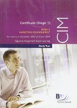 CIM Certificate (Stage 1) Paper 2 Marketing Environment: Study Text
