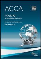 ACCA Paper P3 - Business Analysis Practice and revision kit