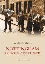 Nottingham A Century of Change