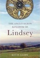 The Anglo-Saxon Kingdom of Lindsey