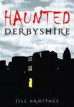 Haunted Derbyshire