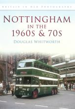 Nottingham in the 1960s & 1970s