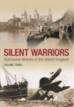 Silent Warriors: Wales and the West Volume 3