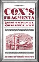 Cox's Fragmenta: An Historical Miscellany