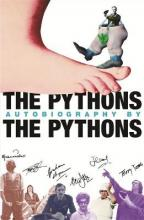 The Pythons' Autobiography by the Pythons