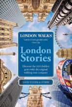 London Walks: London Stories