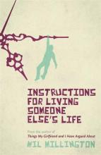 Instructions for Living Someone Else's Life
