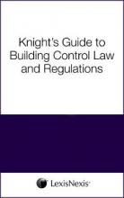 Knight's Guide to Building Control Law and Regulations