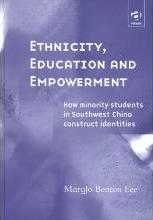 Ethnicity, Education and Empowerment