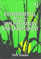 Environmental Policy - Implementation and Enforcement