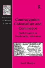 Contraception, Colonialism and Commerce