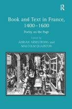 Book and Text in France, 1400-1600