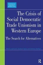 The Crisis of Social Democratic Trade Unionism in Western Europe